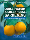 Conservatory and Greenhouse Gardening (eBook)